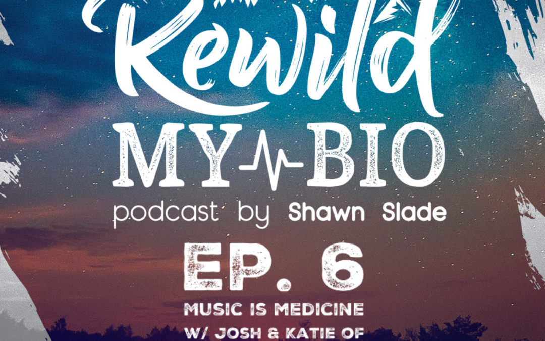 Ep. 6 Music Is Medicine w/ Josh & Katie of Fresh Breath